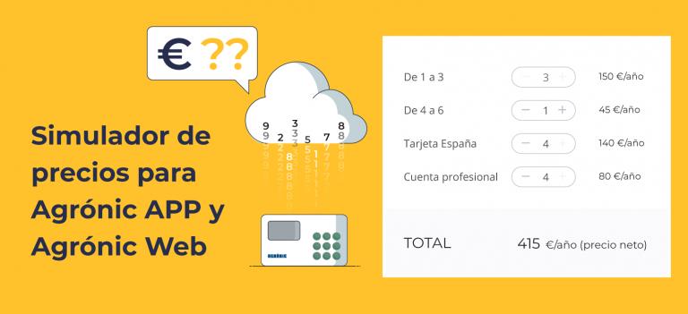Simulador de precios Agrónic APP y Agrónic Web